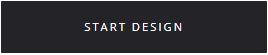 start design button